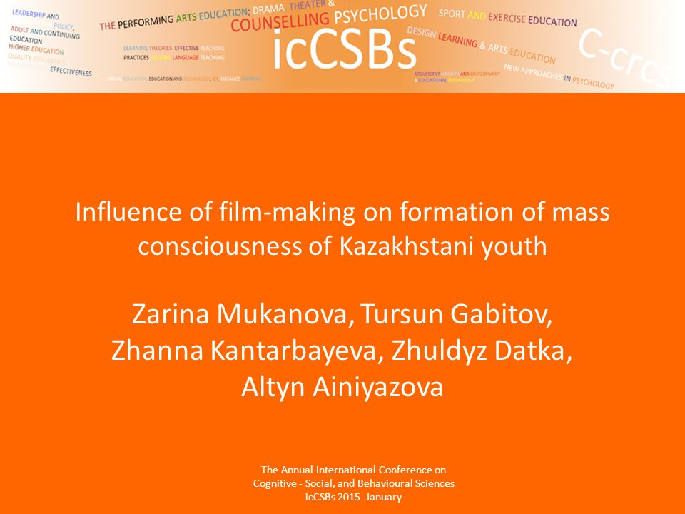 Influence of film-making on formation of mass consciousness of Kazakhstani youth