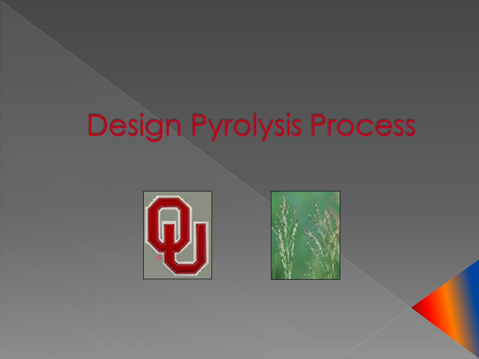 Design Pyrolysis Process