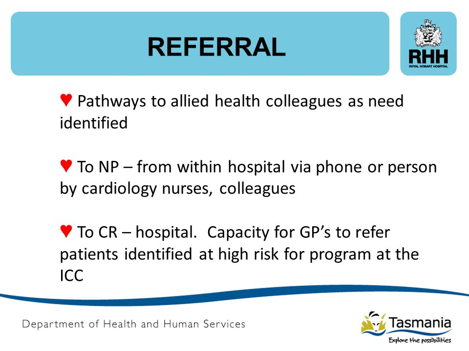 REFERRAL ♥ Pathways to allied health colleagues as need identified