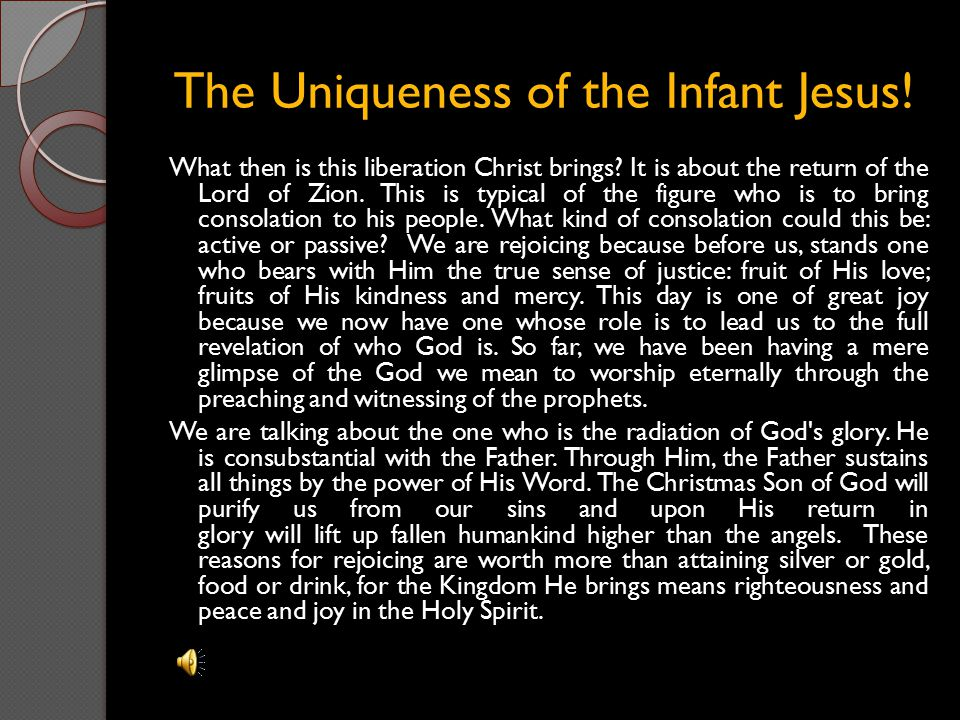 The Uniqueness of the Infant Jesus!