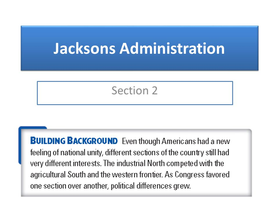 Jacksons Administration