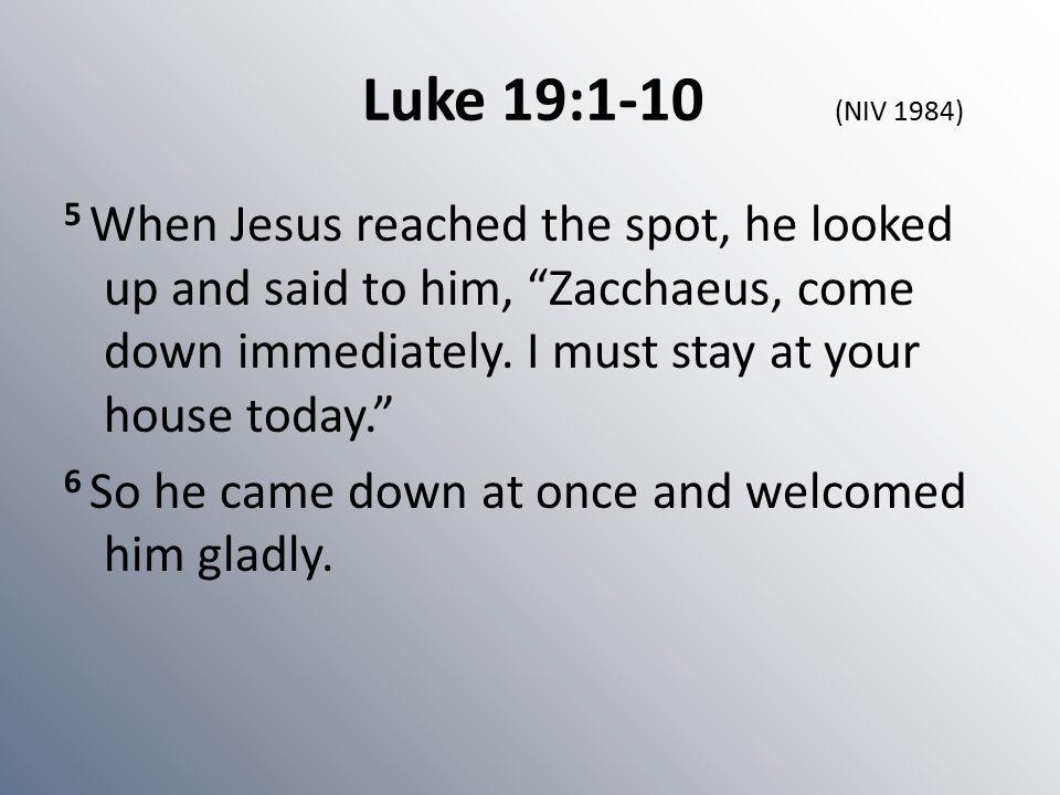 Luke 19:1-10 (NIV 1984)