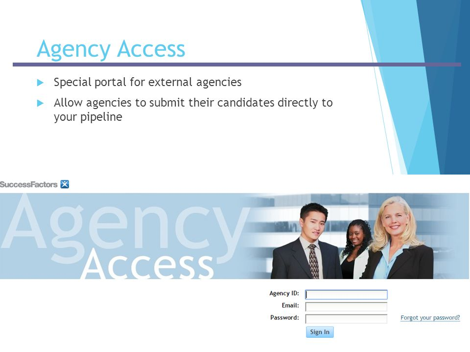 Agency Access Special portal for external agencies
