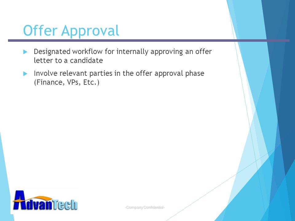 Offer Approval Designated workflow for internally approving an offer letter to a candidate.