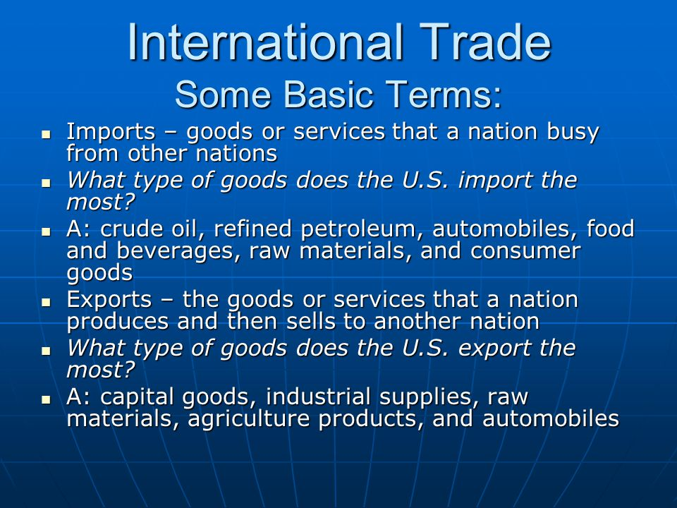 International Trade Some Basic Terms: