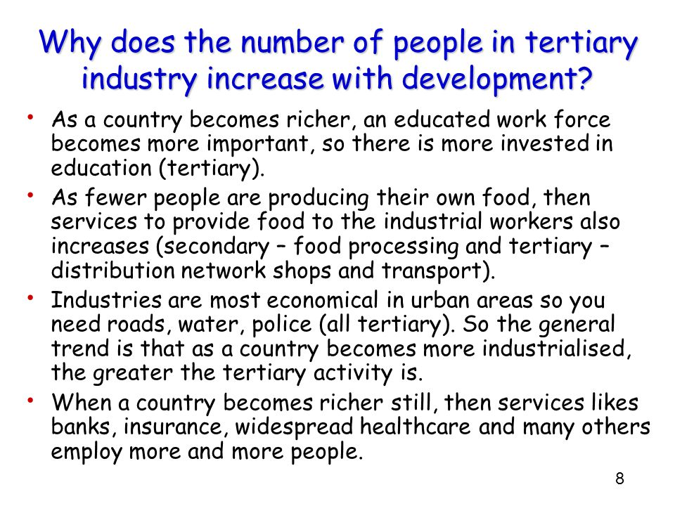 Why does the number of people in tertiary industry increase with development