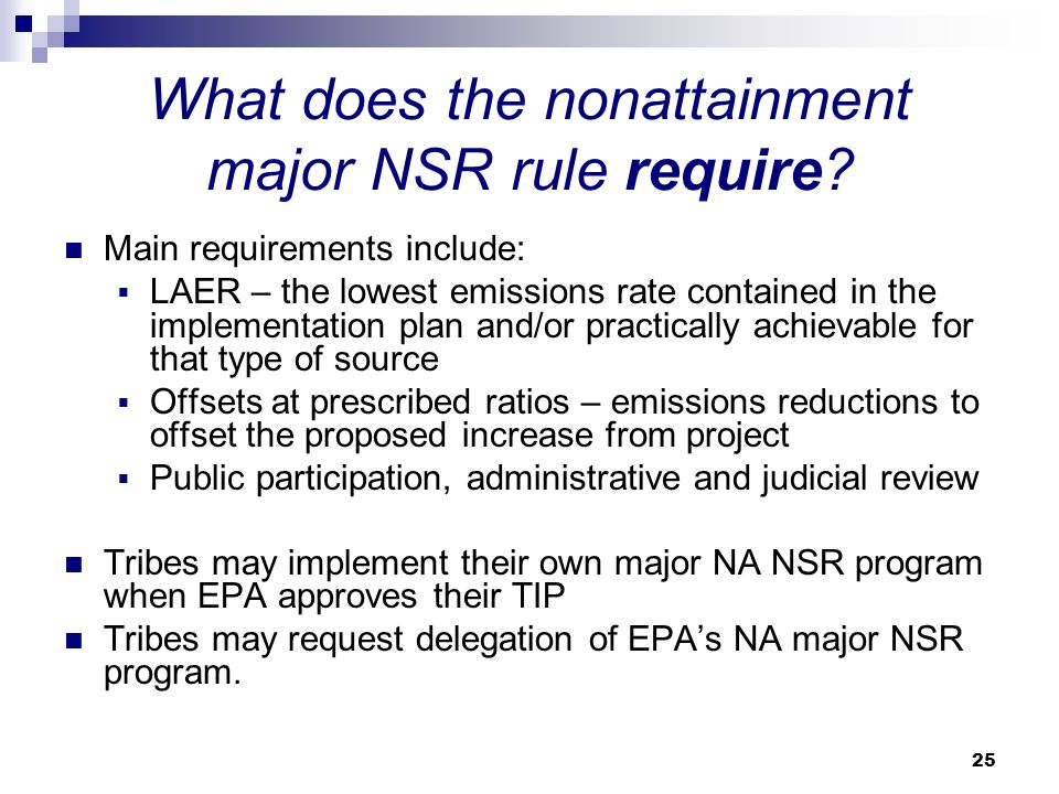 What does the nonattainment major NSR rule require