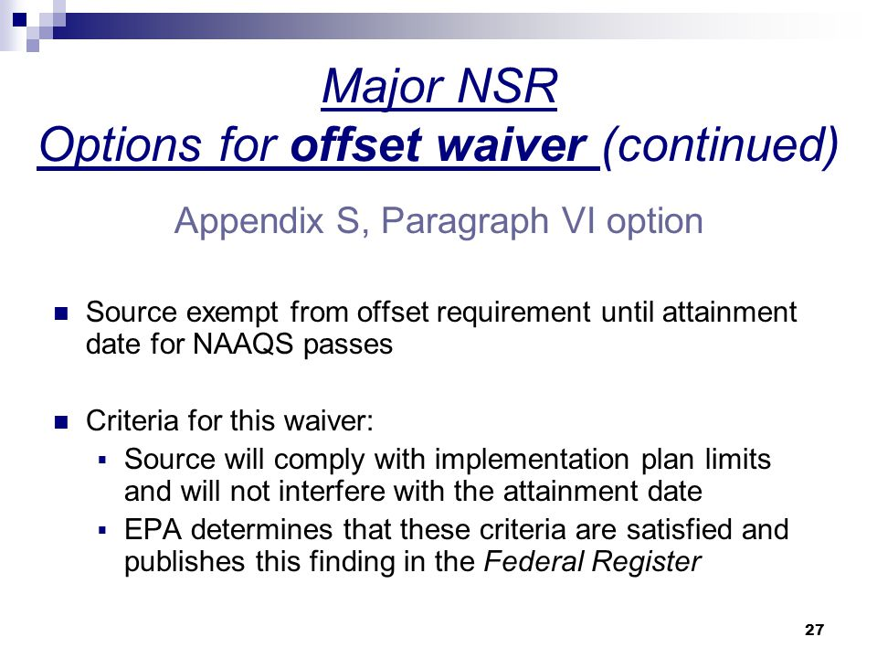 Major NSR Options for offset waiver (continued)