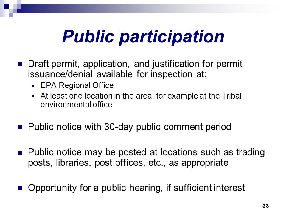 Public participation Draft permit, application, and justification for permit issuance/denial available for inspection at: