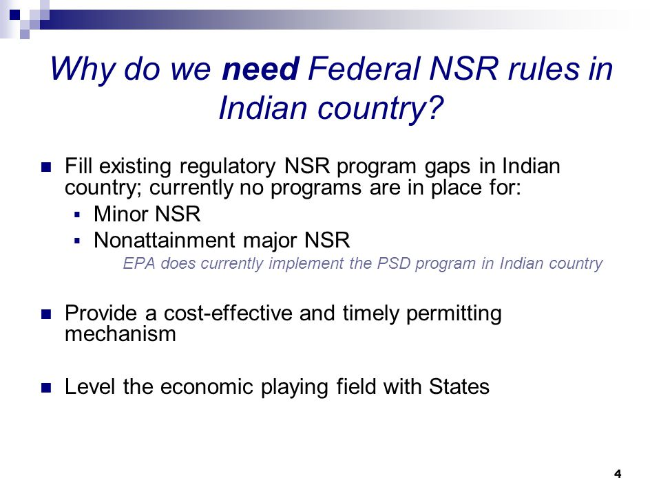 Why do we need Federal NSR rules in Indian country