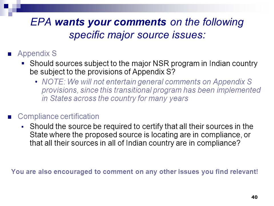 EPA wants your comments on the following specific major source issues: