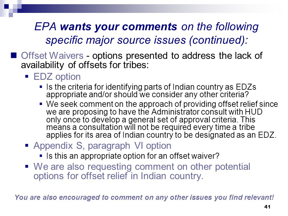 EPA wants your comments on the following specific major source issues (continued):
