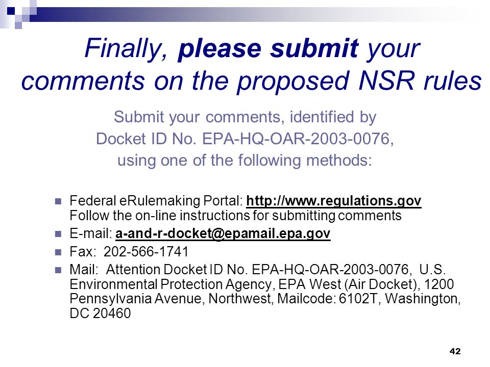 Finally, please submit your comments on the proposed NSR rules
