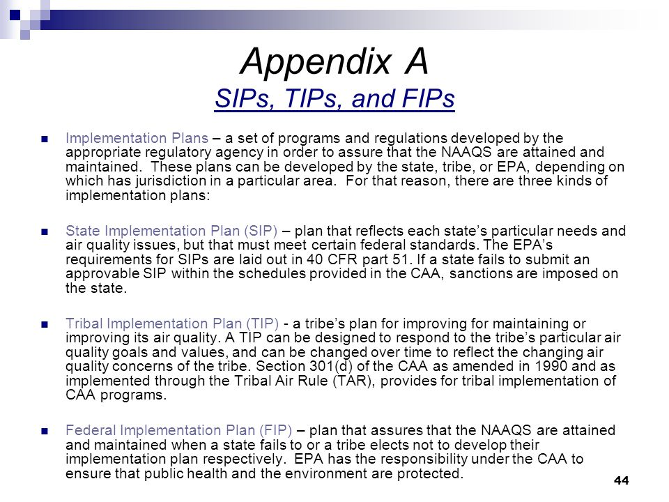 Appendix A SIPs, TIPs, and FIPs