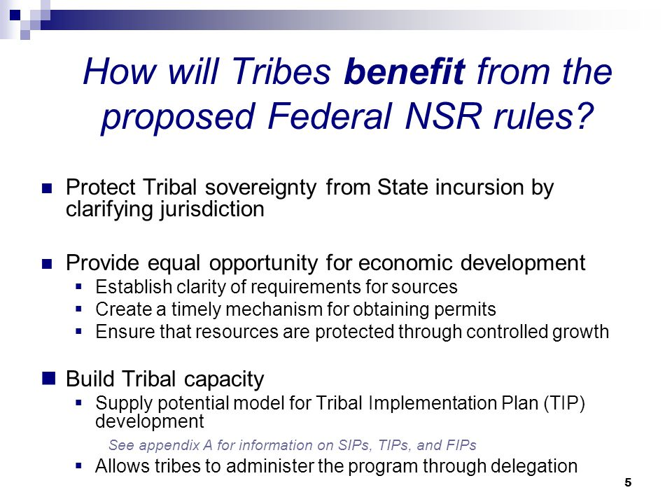 How will Tribes benefit from the proposed Federal NSR rules