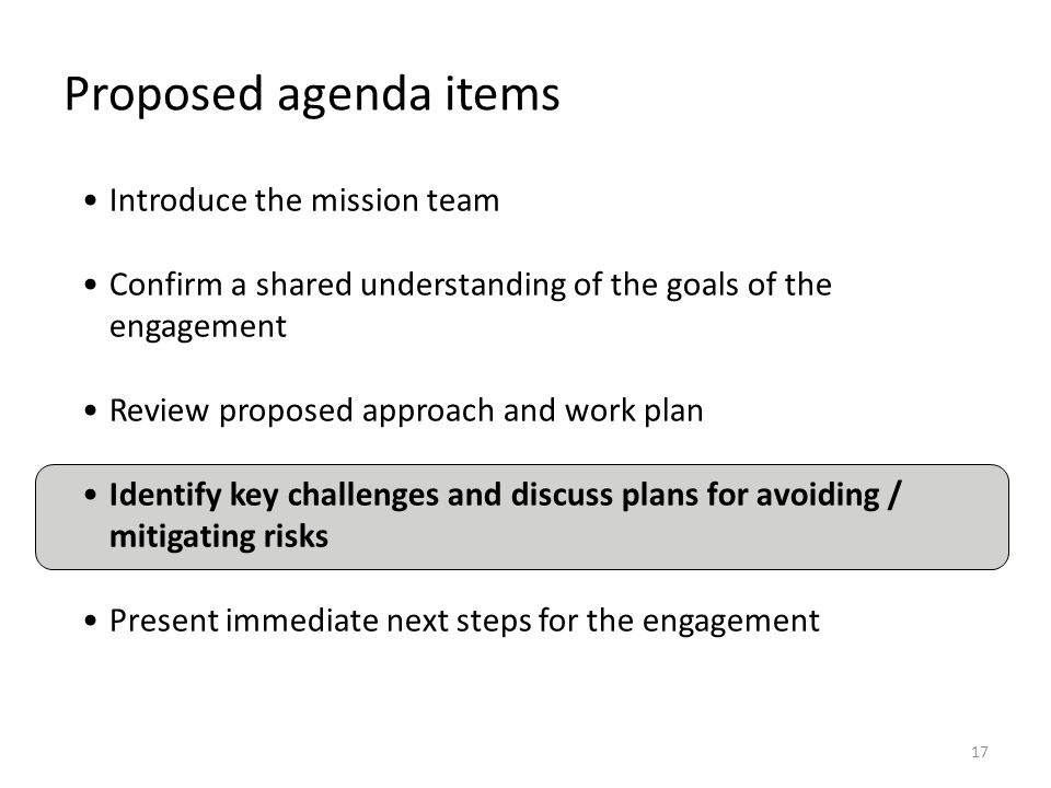Proposed agenda items Introduce the mission team