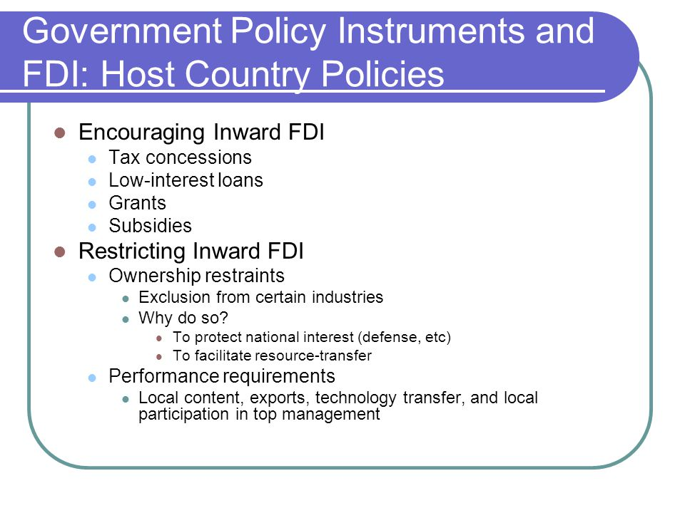 Government Policy Instruments and FDI: Host Country Policies