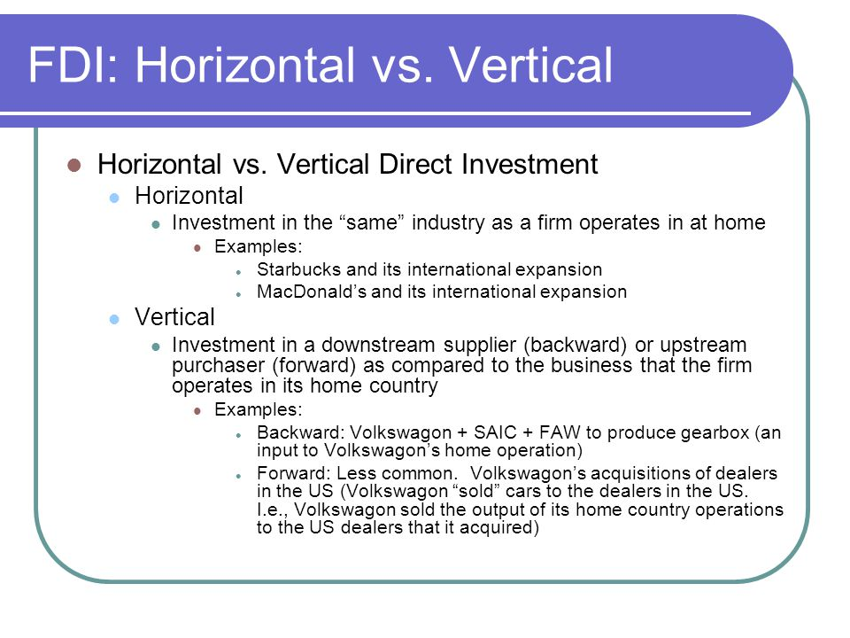 FDI: Horizontal vs. Vertical