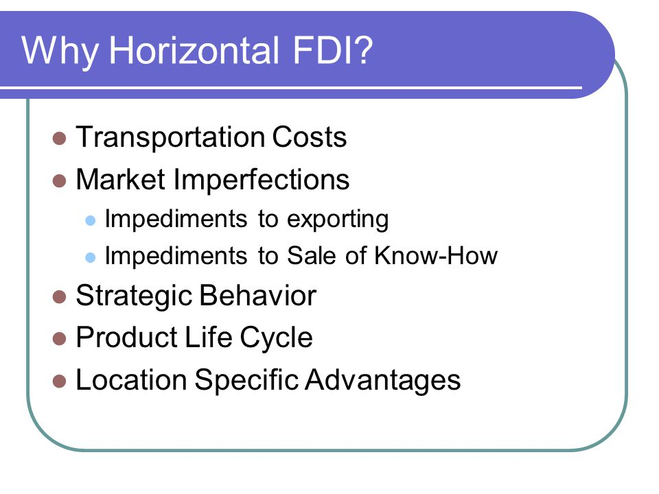 Why Horizontal FDI Transportation Costs Market Imperfections
