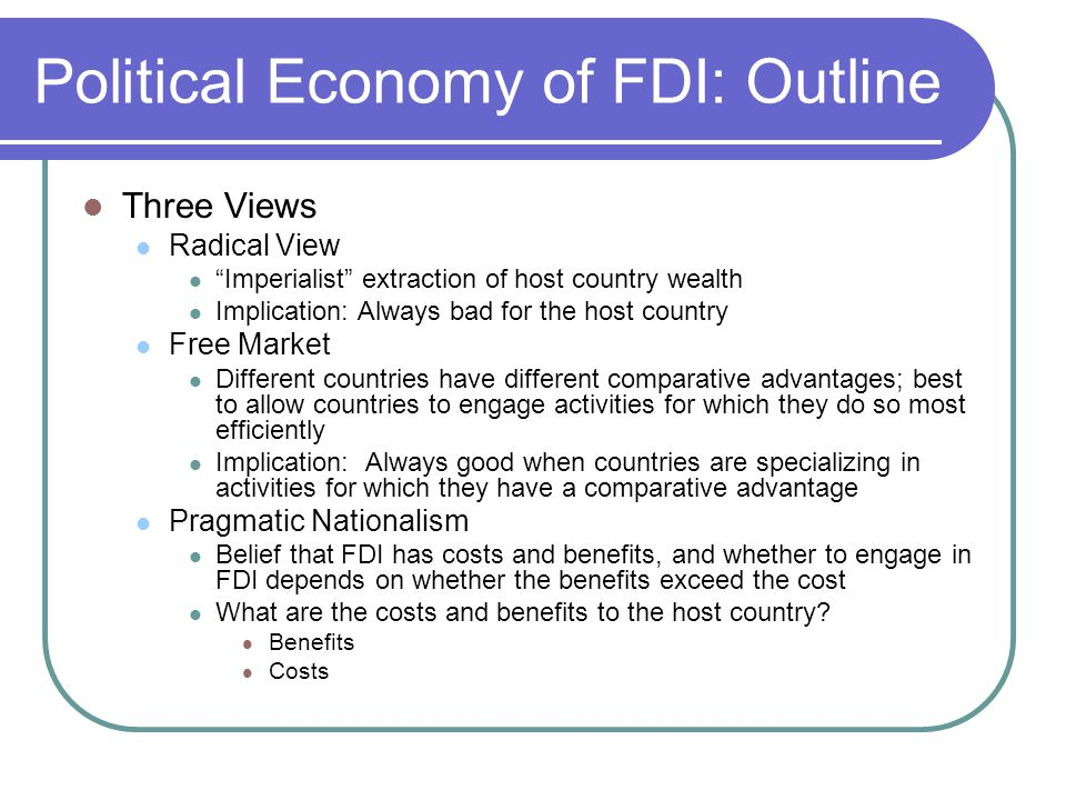 Political Economy of FDI: Outline