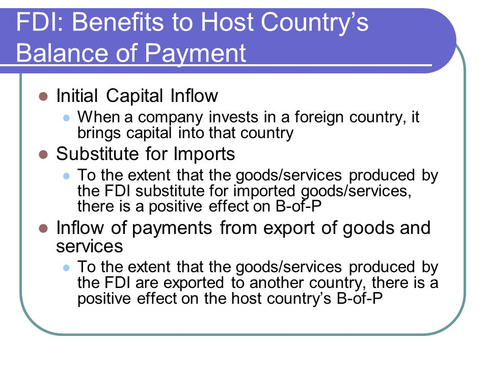 FDI: Benefits to Host Country's Balance of Payment