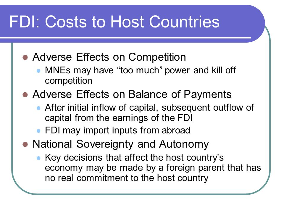 FDI: Costs to Host Countries