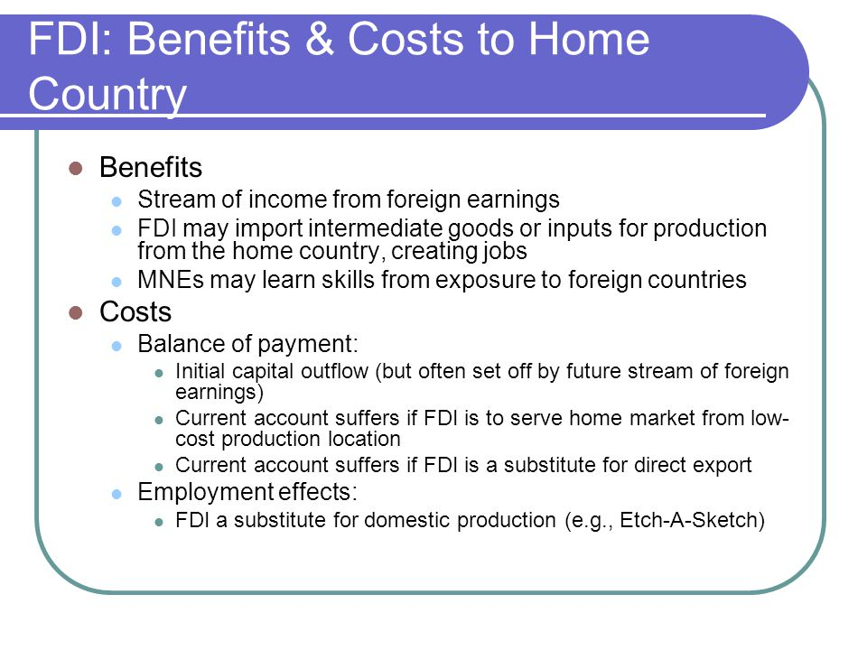 FDI: Benefits & Costs to Home Country