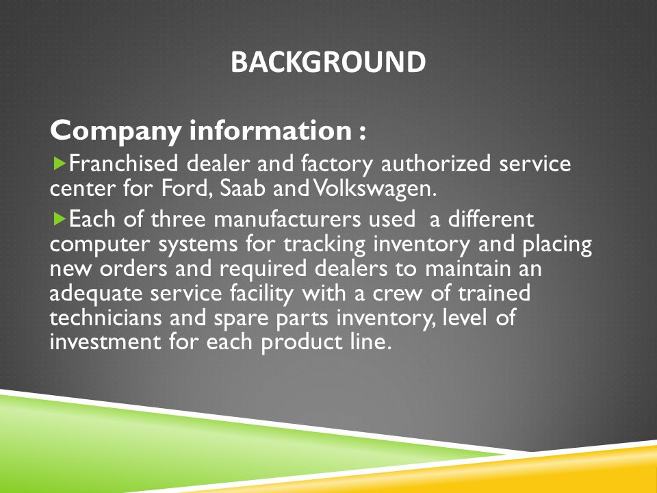 Background Company information :