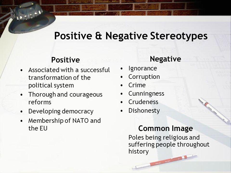Positive & Negative Stereotypes