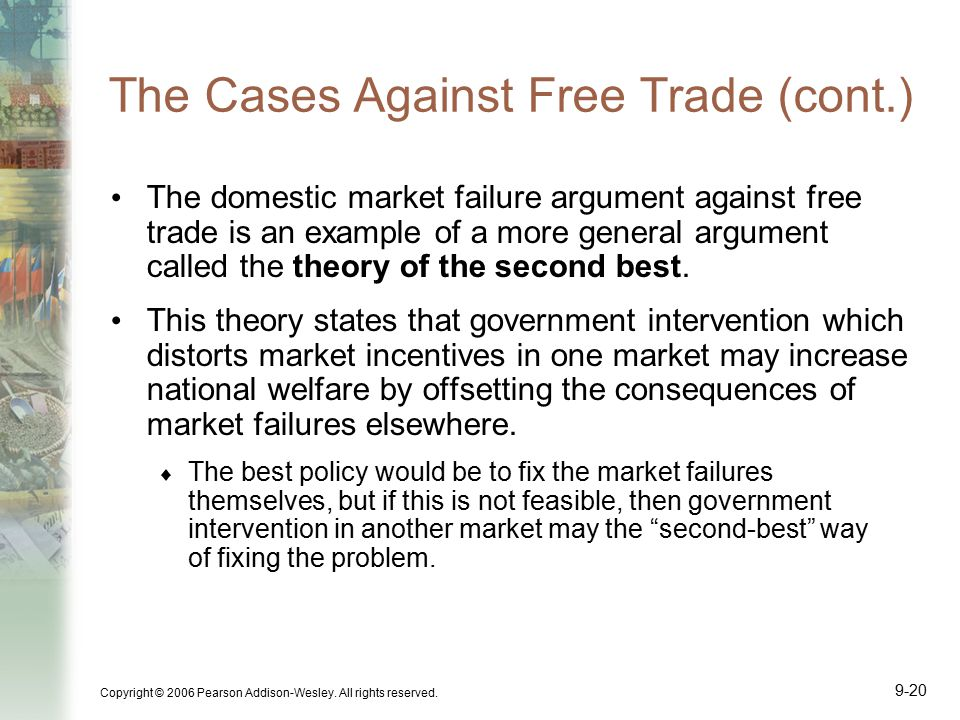 The Cases Against Free Trade (cont.)