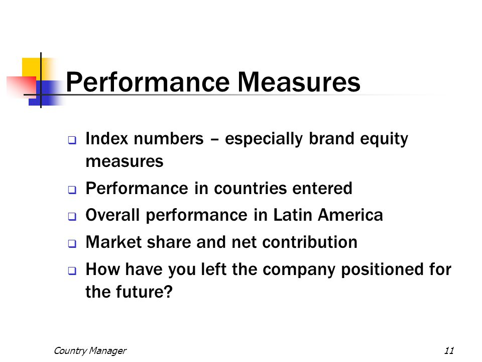 Performance Measures Index numbers – especially brand equity measures