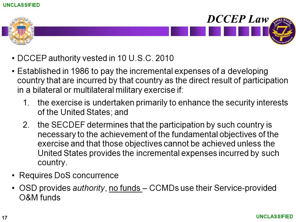 DCCEP Law DCCEP authority vested in 10 U.S.C. 2010