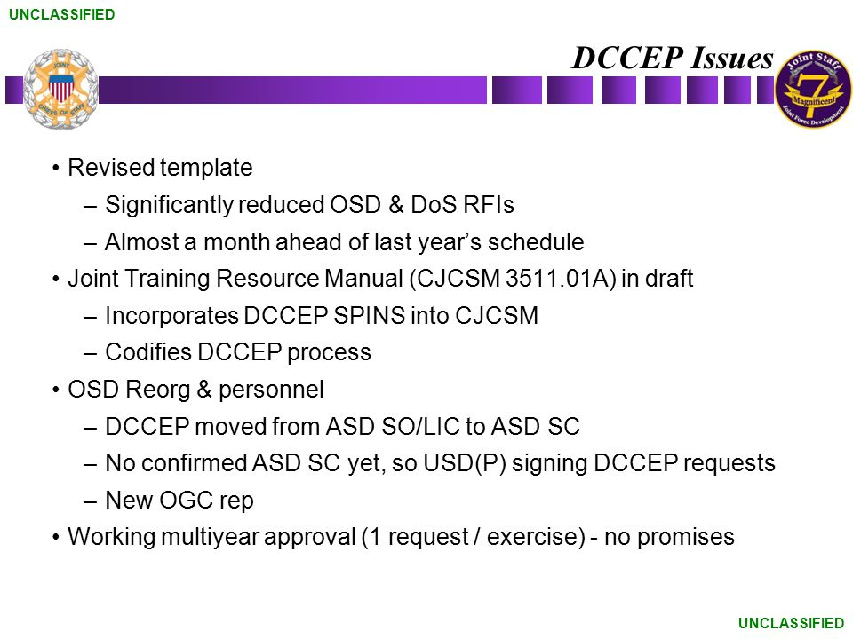 DCCEP Issues Revised template Significantly reduced OSD & DoS RFIs