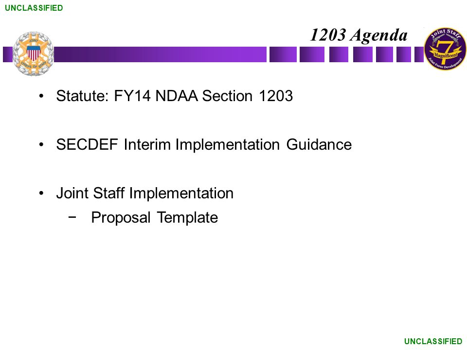 1203 Agenda Statute: FY14 NDAA Section 1203