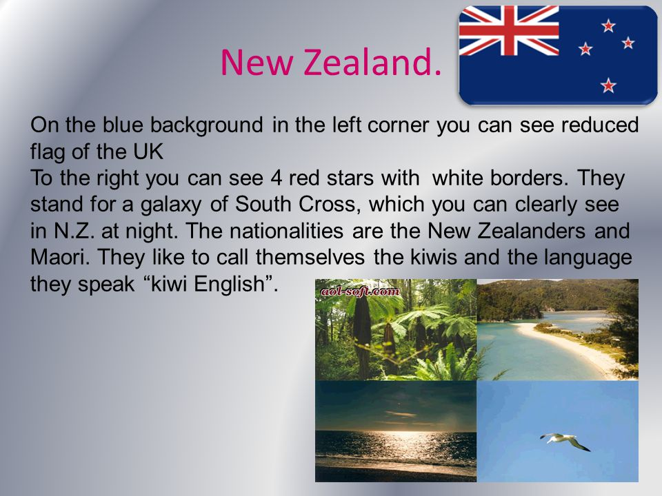 New Zealand. On the blue background in the left corner you can see reduced flag of the UK.