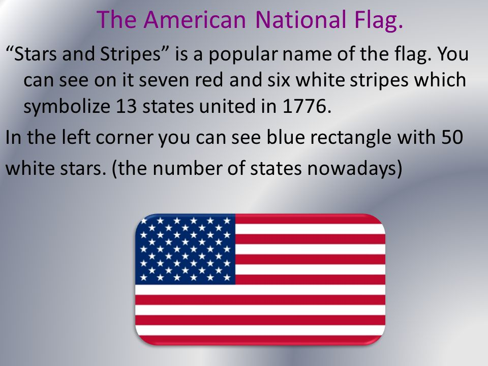 The American National Flag.
