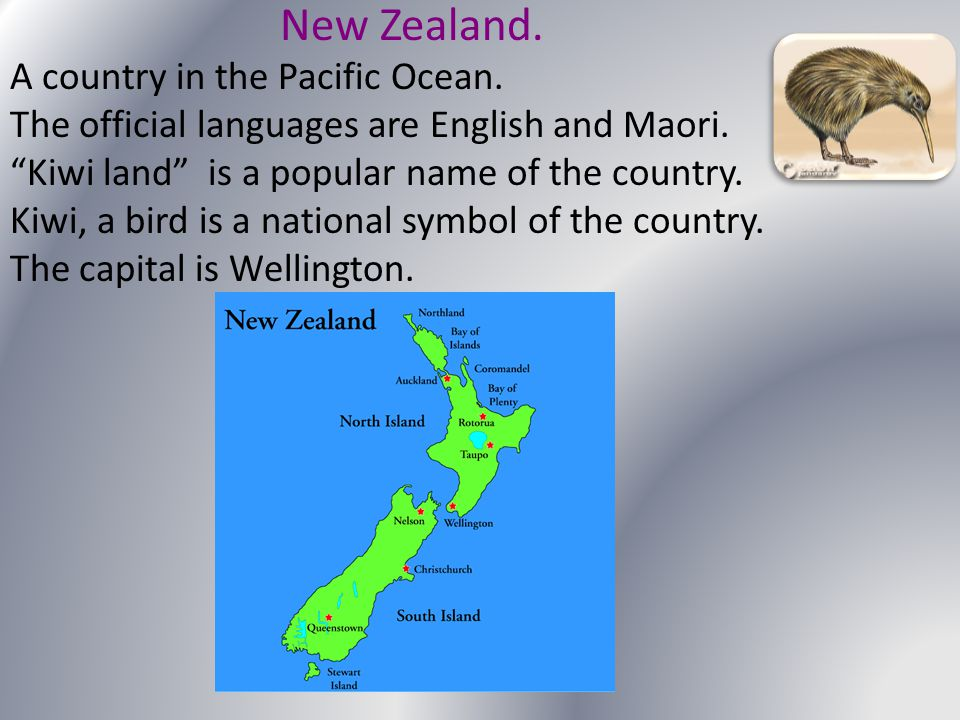 New Zealand. A country in the Pacific Ocean