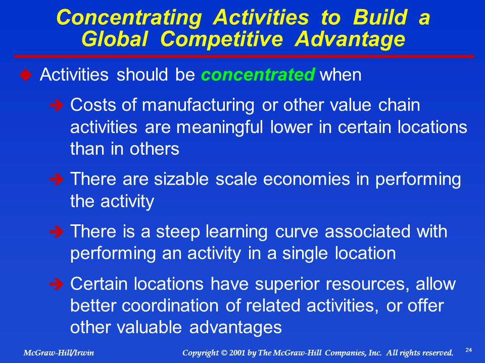 Concentrating Activities to Build a Global Competitive Advantage