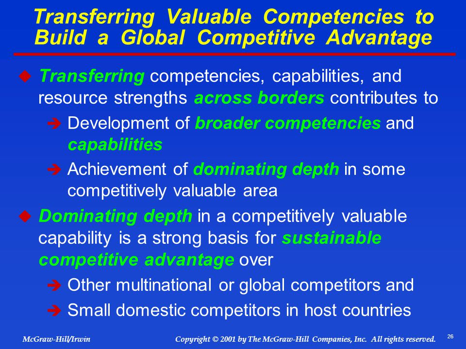 Transferring Valuable Competencies to Build a Global Competitive Advantage