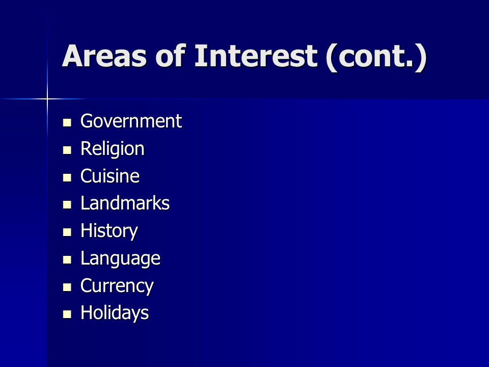 Areas of Interest (cont.)