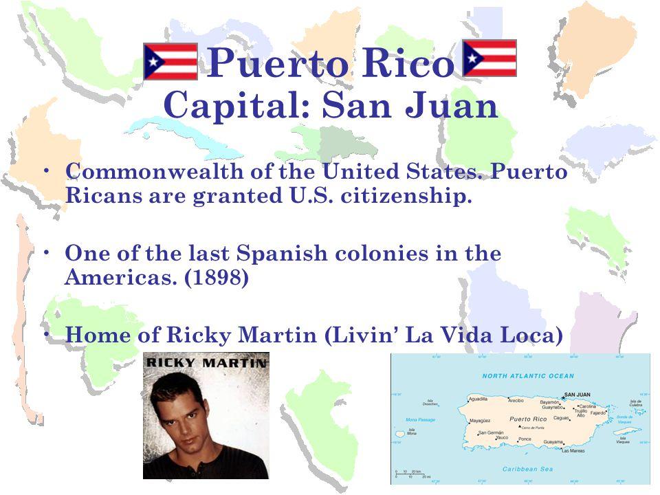 Puerto Rico Capital: San Juan