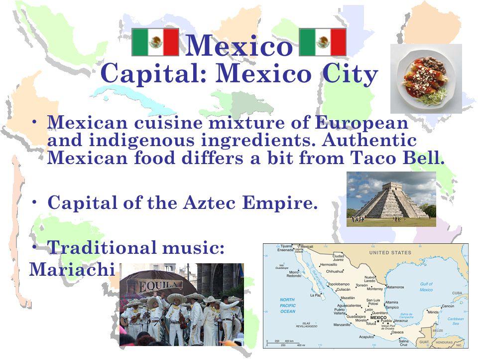 Mexico Capital: Mexico City