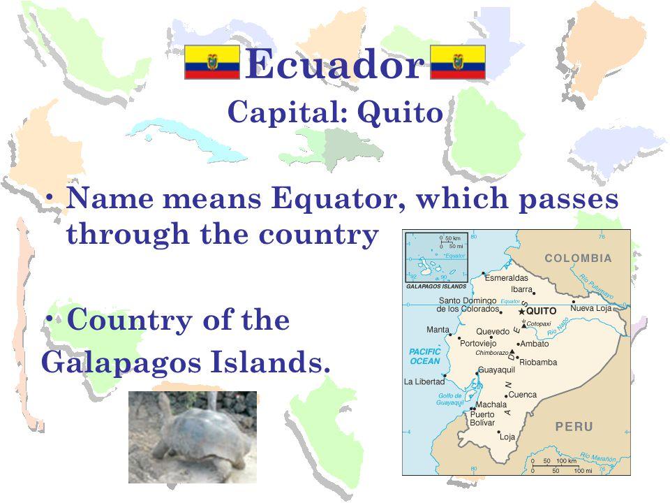 Ecuador Capital: Quito
