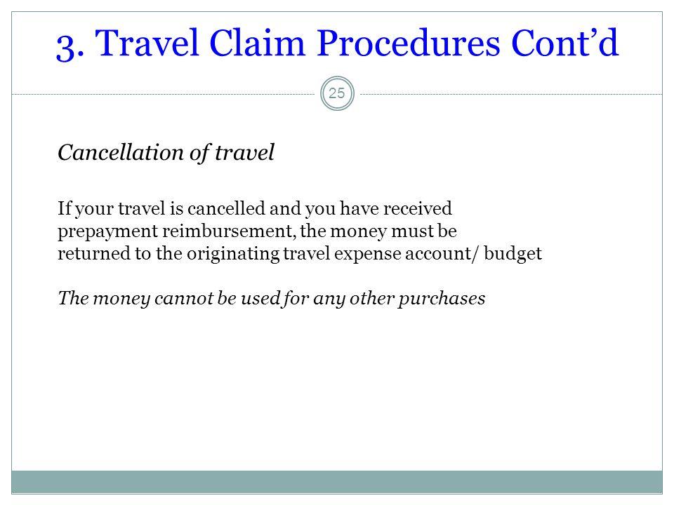 3. Travel Claim Procedures Cont'd