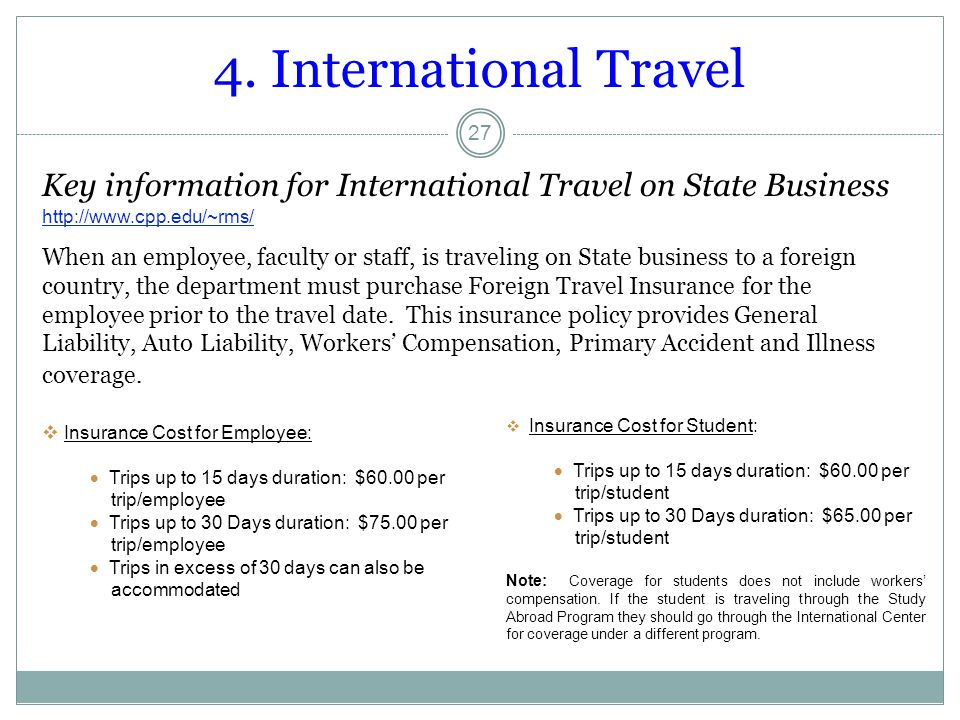 4. International Travel Key information for International Travel on State Business.