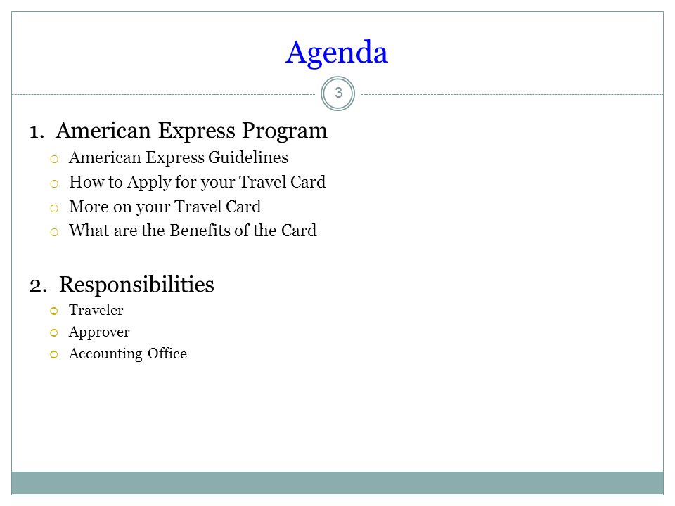 Agenda 1. American Express Program 2. Responsibilities