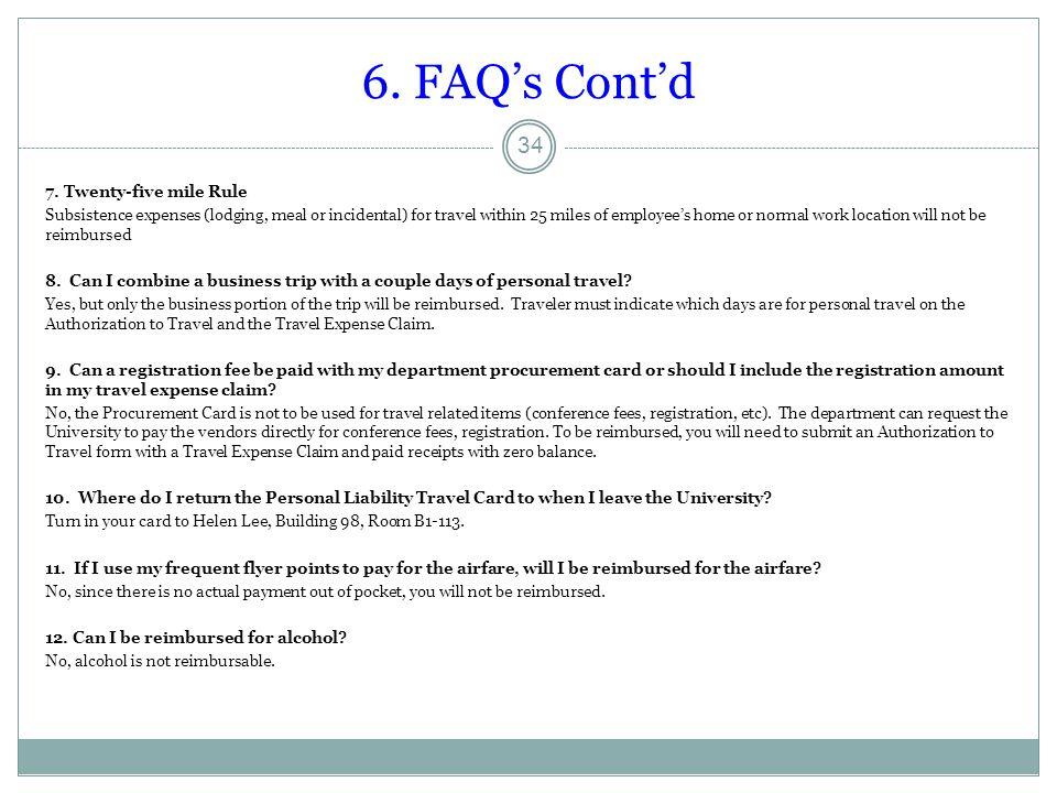 6. FAQ's Cont'd