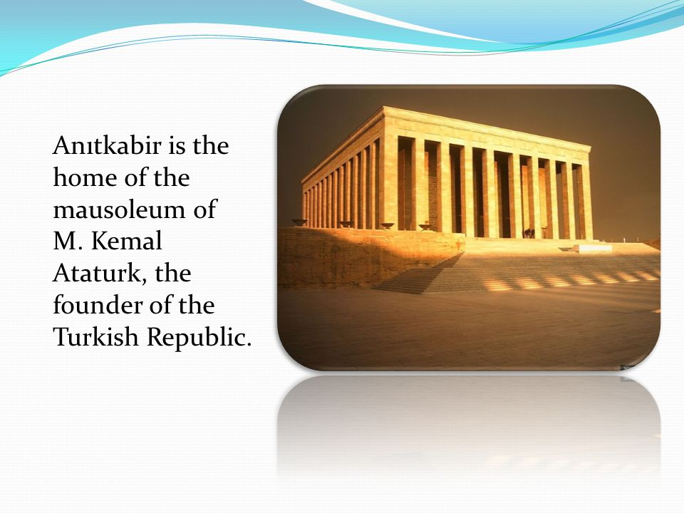 Anıtkabir is the home of the mausoleum of M