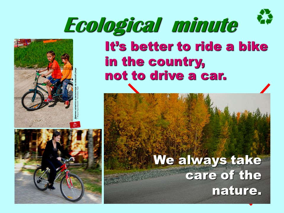 Ecological minute It's better to ride a bike in the country,
