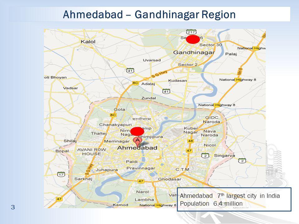Ahmedabad – Gandhinagar Region